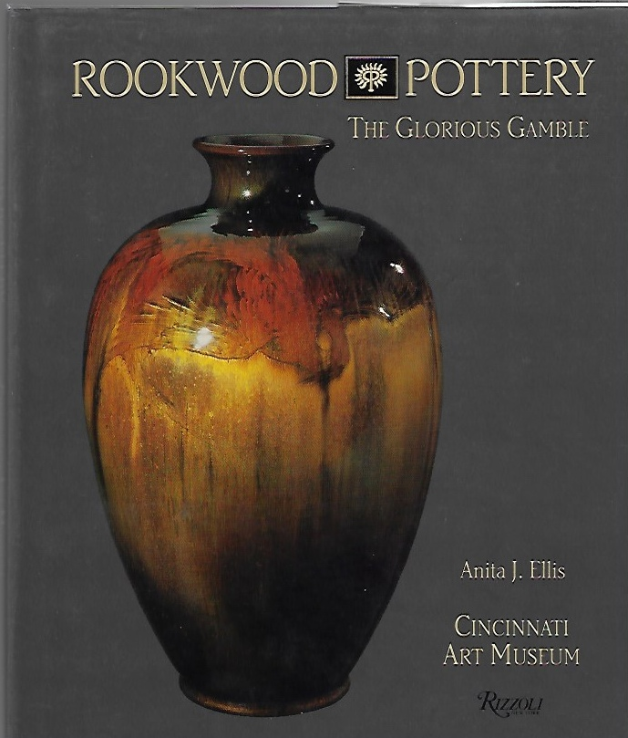 Image for Rookwood Pottery: The Glorious Gamble