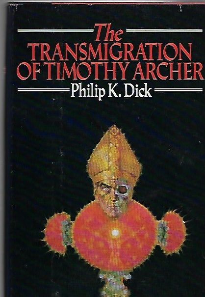 Image for The Transmigration of Timothy Archer