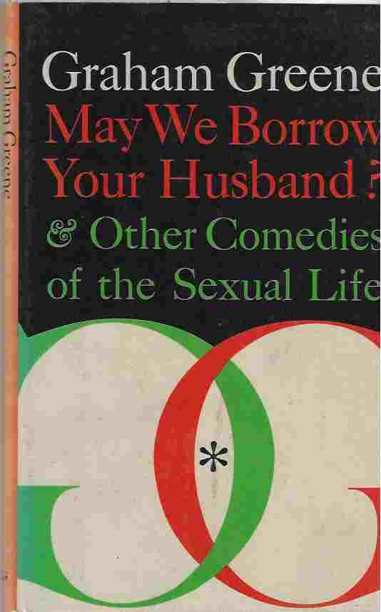 Image for May We Borrow Your Husband? And Other Comedies of the Sexual Life