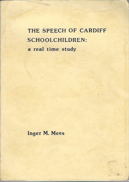 Image for The Speech of Cardiff Schoolchildren: a Real Time Study