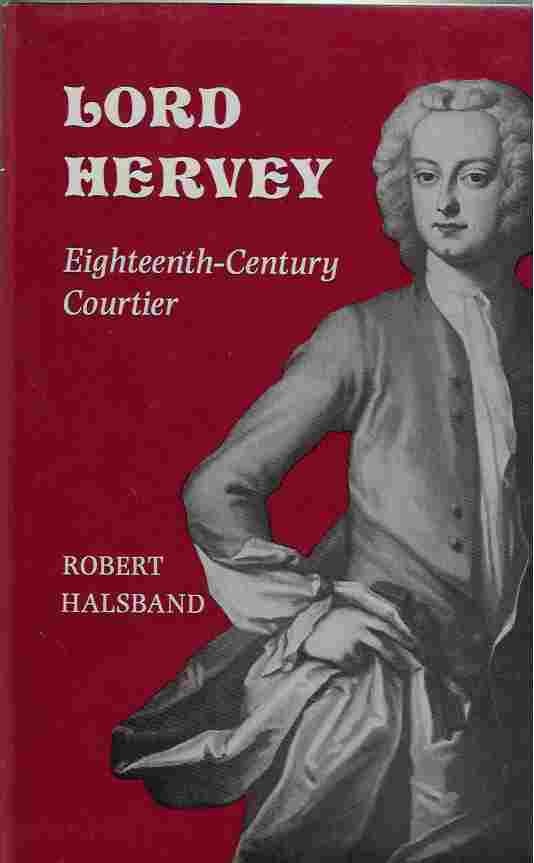 Image for Lord Hervey Eighteenth-Century Courtier