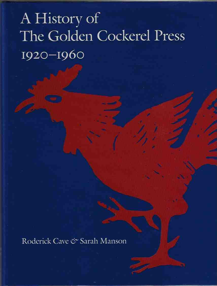 Image for A History of the Golden Cockerel Press 1920-1960