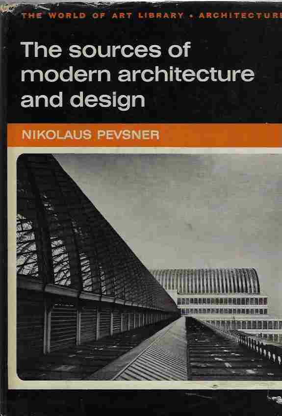 Image for The Sources of Modern Architecture and Design