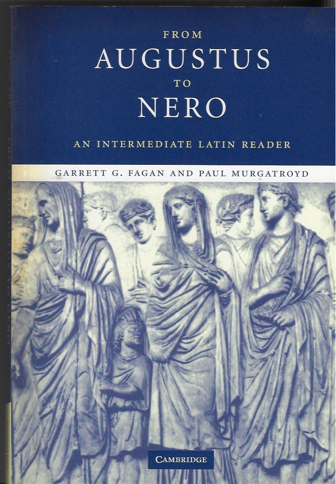 Image for From Augustus to Nero An Intermediate Latin Reader