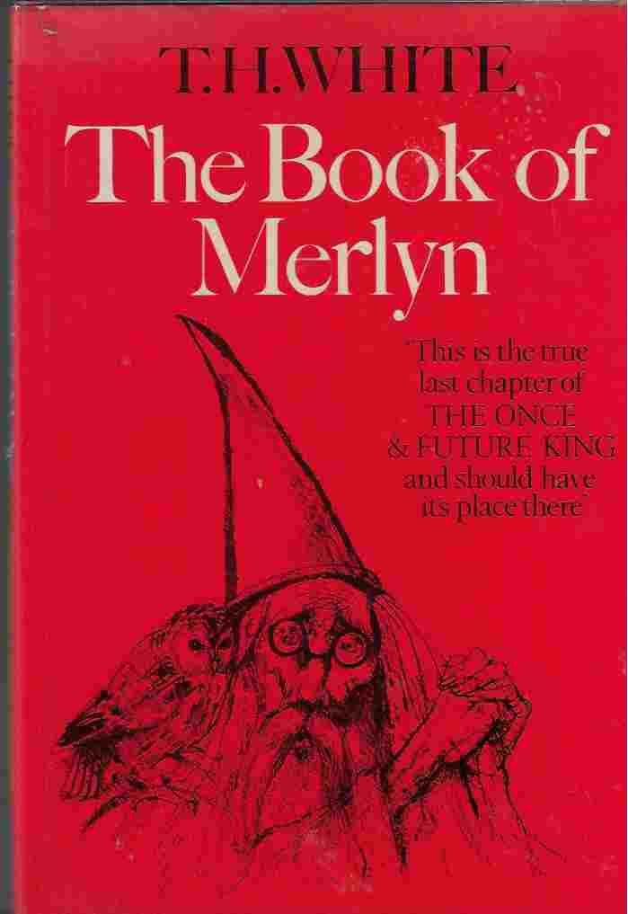 "Image for Book of Merlyn The Unpublished Conclusion to ""The Once and Future King"""