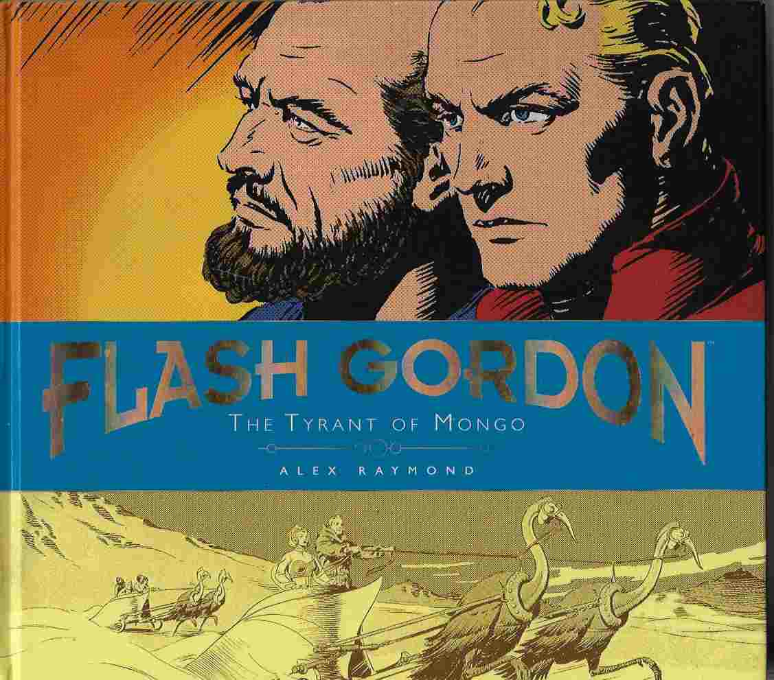 Image for The Complete Flash Gordon Library - the Tyrant of Mongo