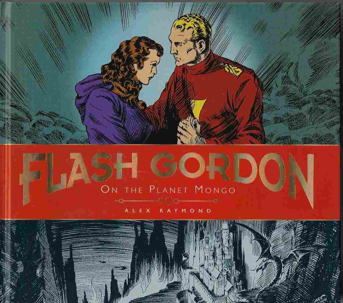 Image for The Complete Flash Gordon Library On the Planet Mongo (Alex Raymond Sunday Strips) (Complete Flash Gordon Libr 1)