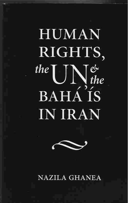 Image for Human Rights, the UN and the Baha'is in Iran