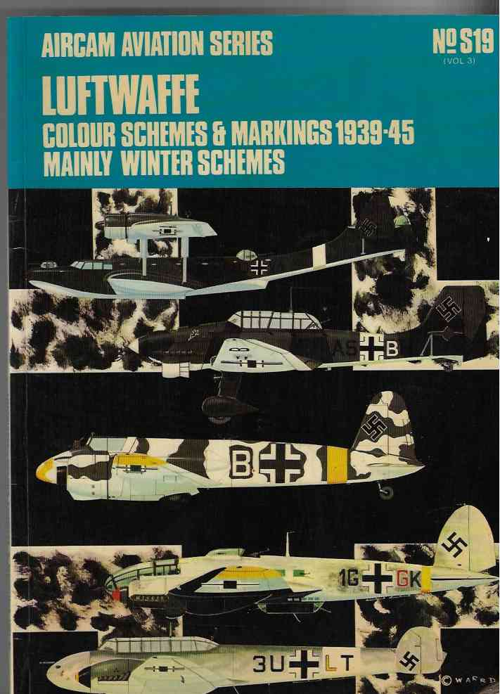 Image for Luftwaffe Colour Schemes and Markings, 1939-45 V. 3