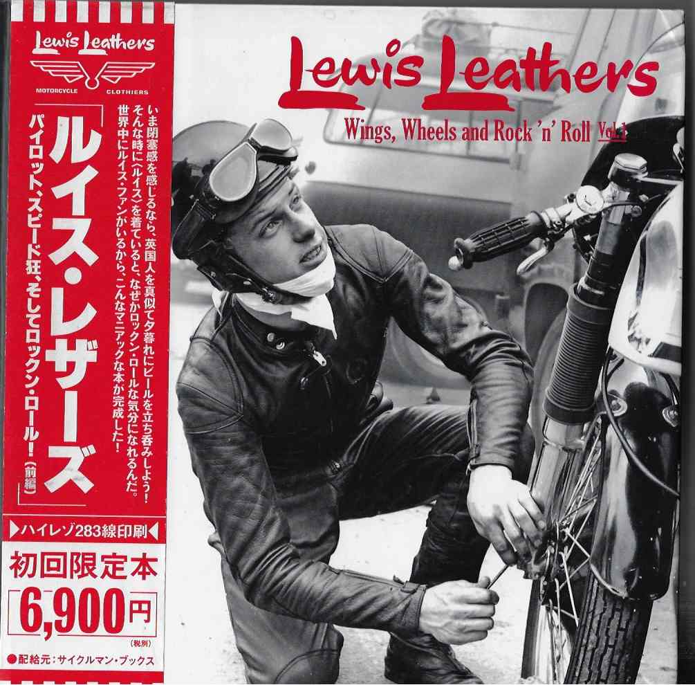 Image for Lewis Leathers Vol. 1 Wings, Wheels and Rock 'N' Roll