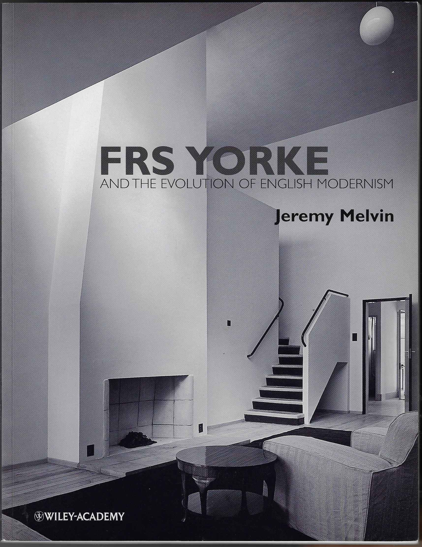 Image for FRS Yorke And the Evolution of English Modernism )