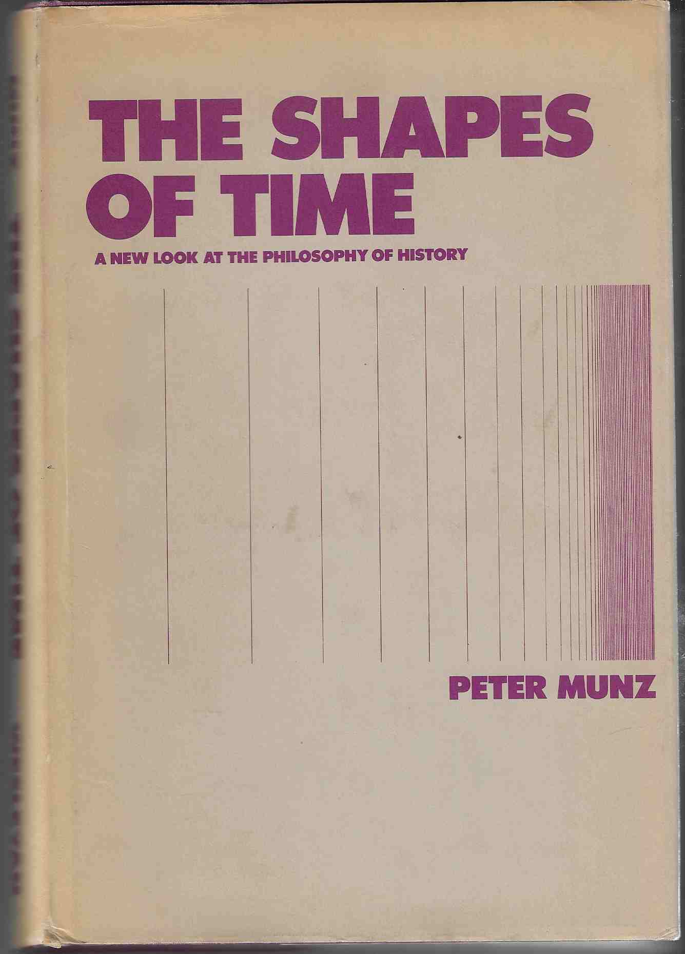Image for The Shapes of Time A New Look At the Philosophy of History