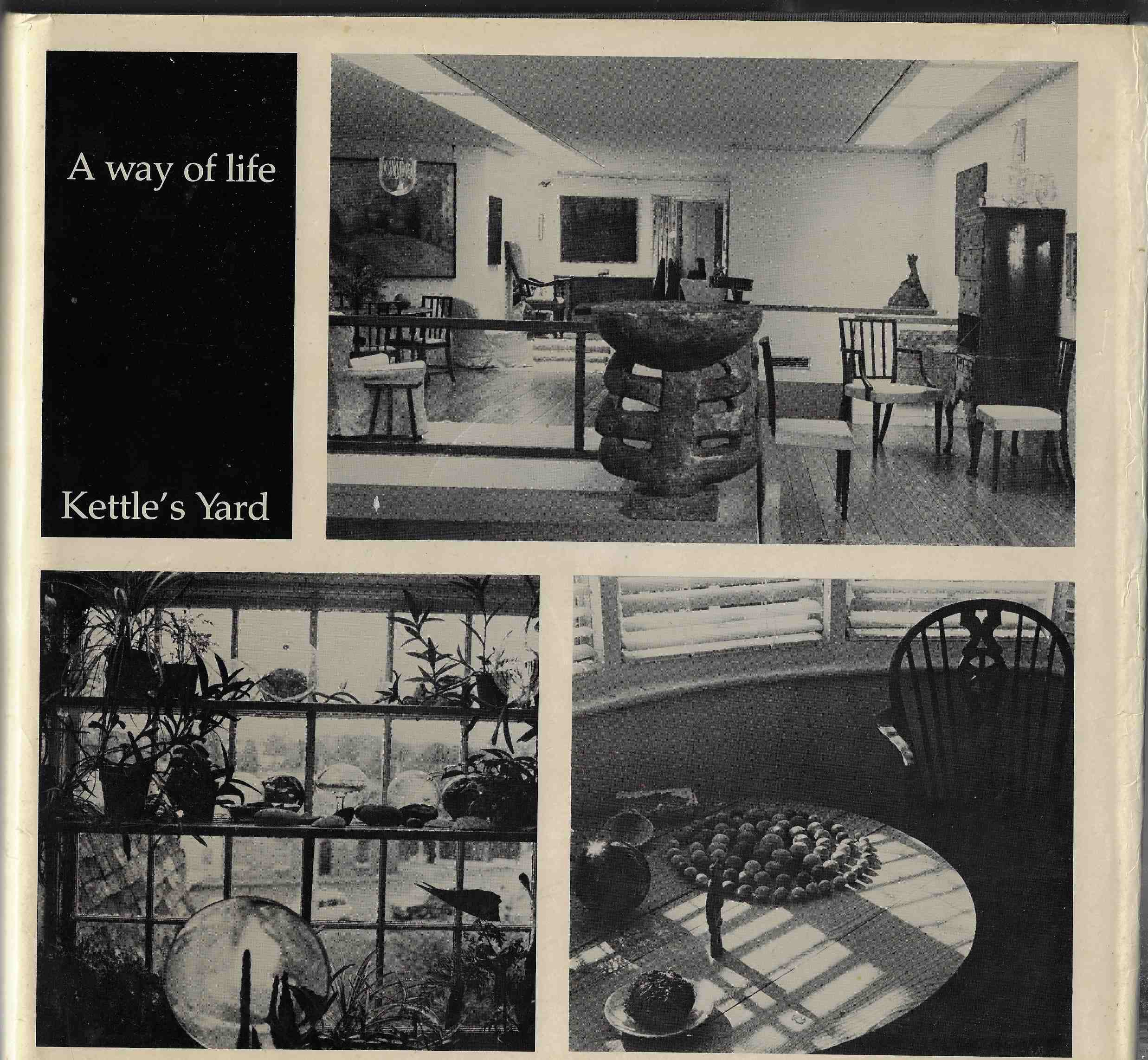 Image for A Way of Life: Kettle's Yard