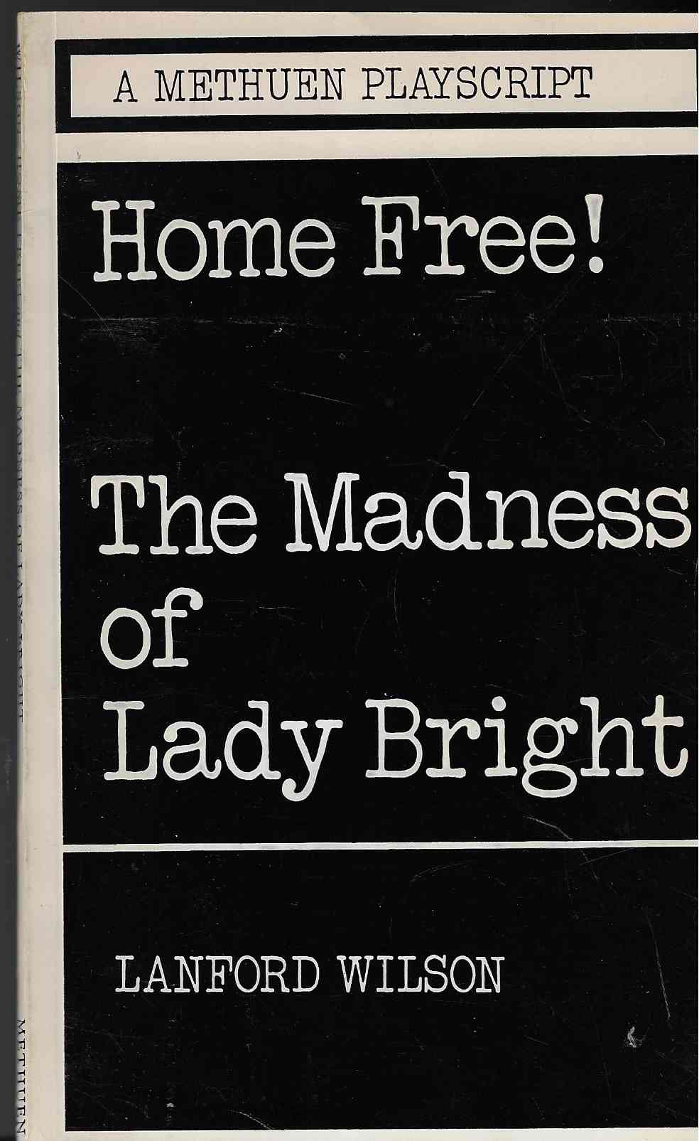 Image for Home Free!  [And] the Madness of Lady Bright