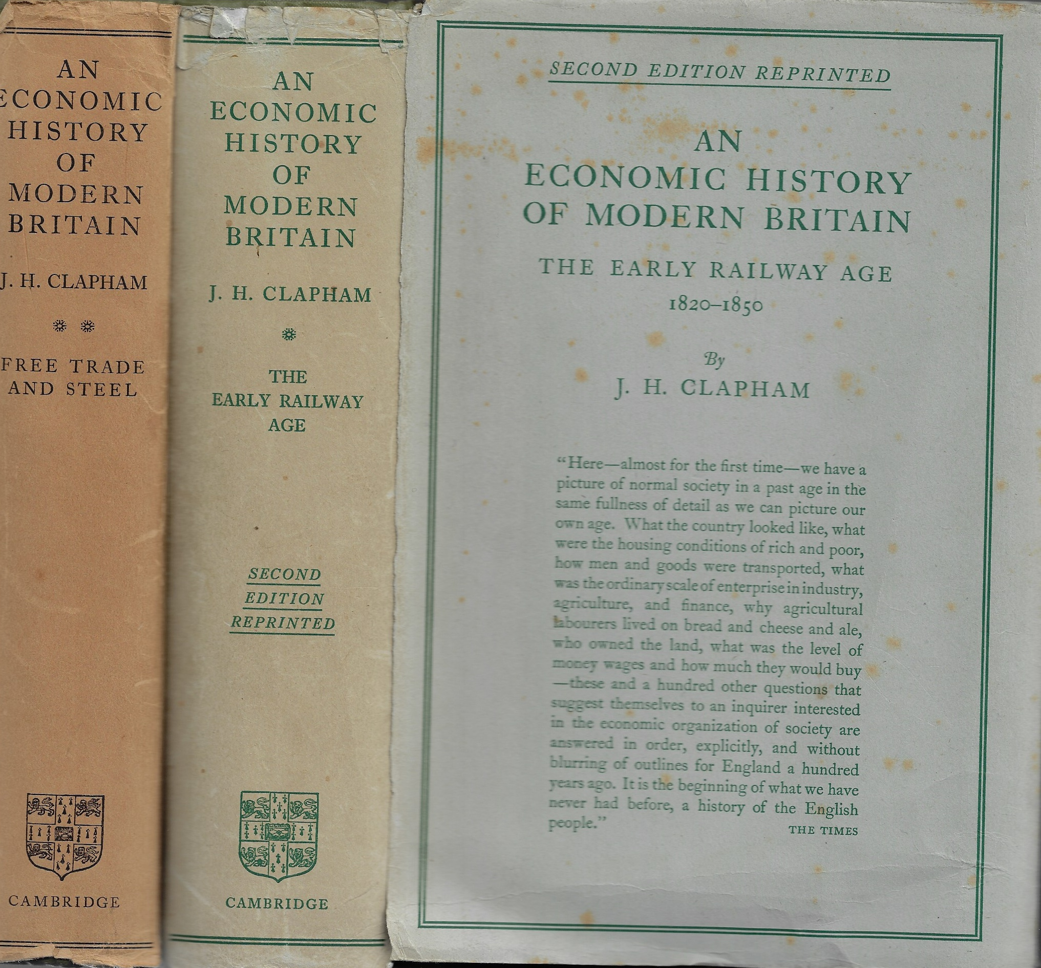 Image for An Economic History of Modern Britain, [Vol 1 & 2]  The Early Railway Age & Free Trade and Steel