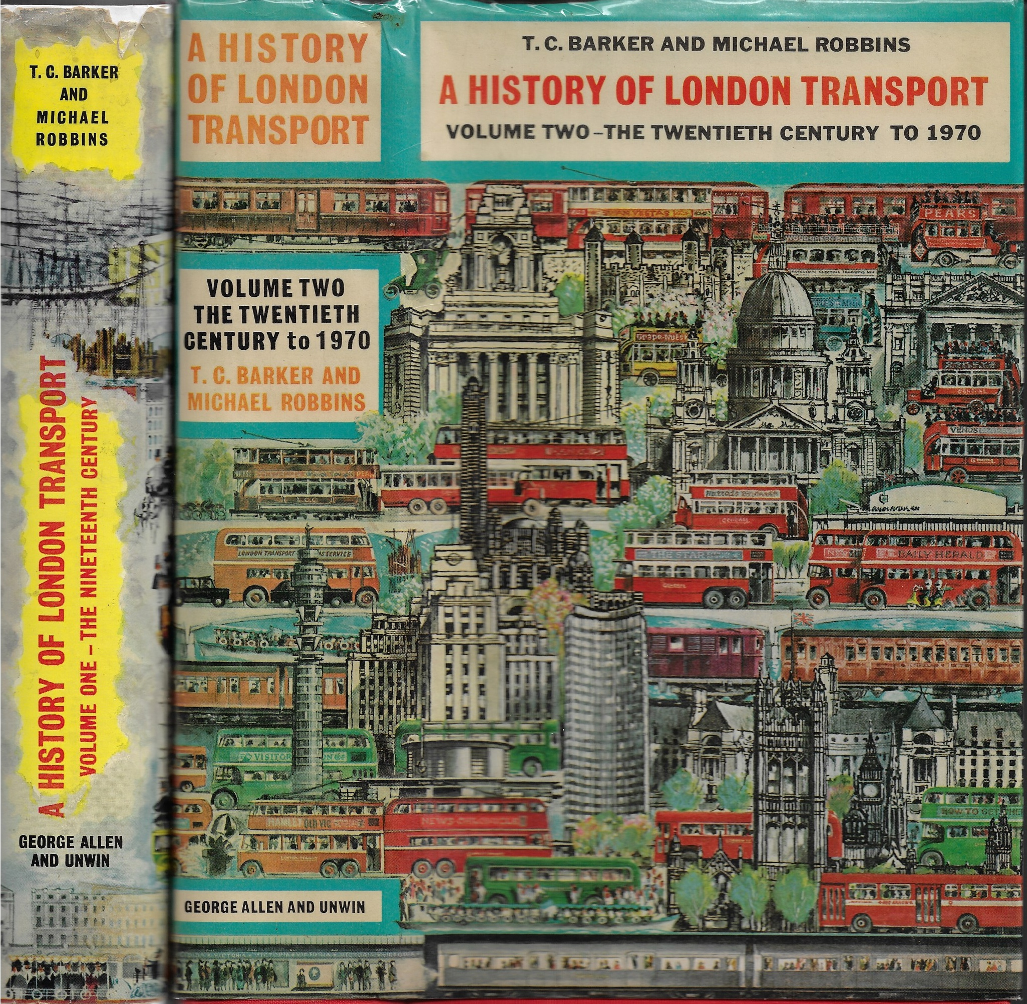Image for A History of London Transport [Volumes 1 & 2] The Nineteenth Century & The Twentieth Century to 1970