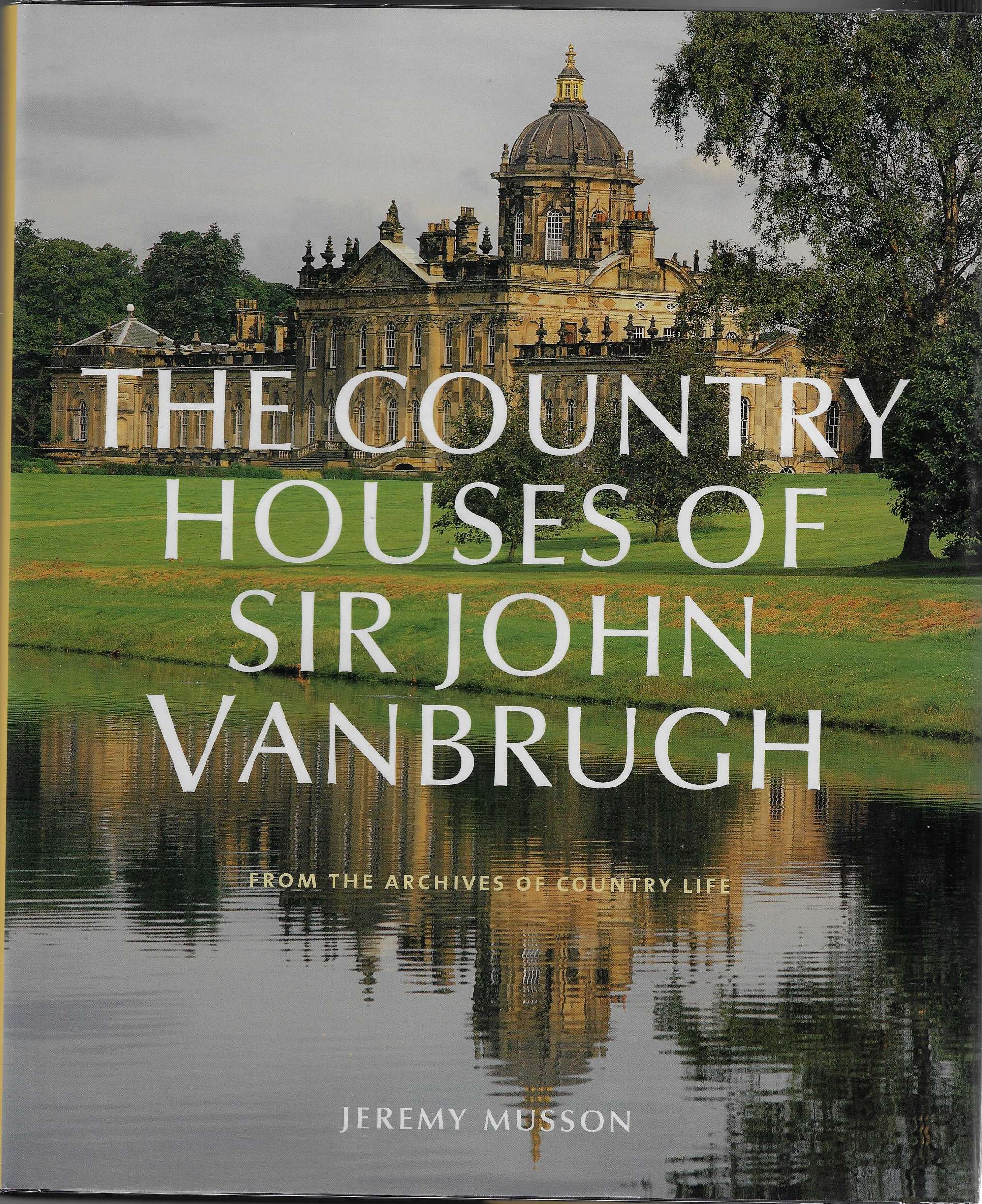 "Image for The Country Houses of John Vanbrugh From the Archives of ""Country Life"""