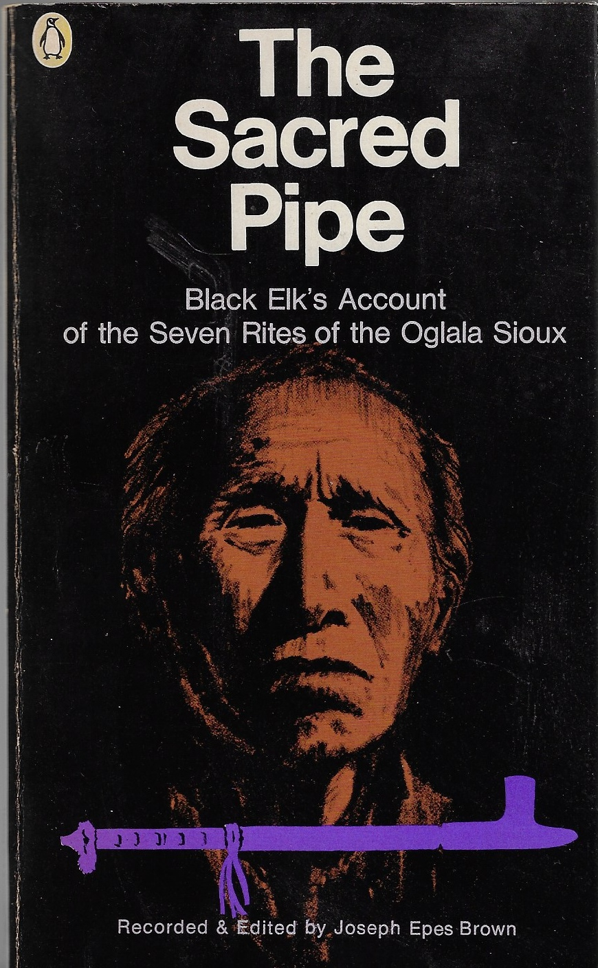 Image for The Sacred Pipe Black Elk's Account of the Seven Rites of the Oglala Sioux