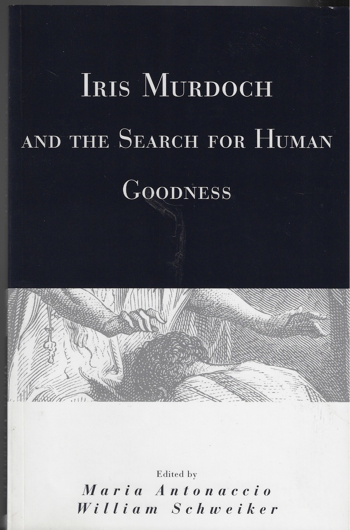Image for Iris Murdoch and the Search for Human Goodness