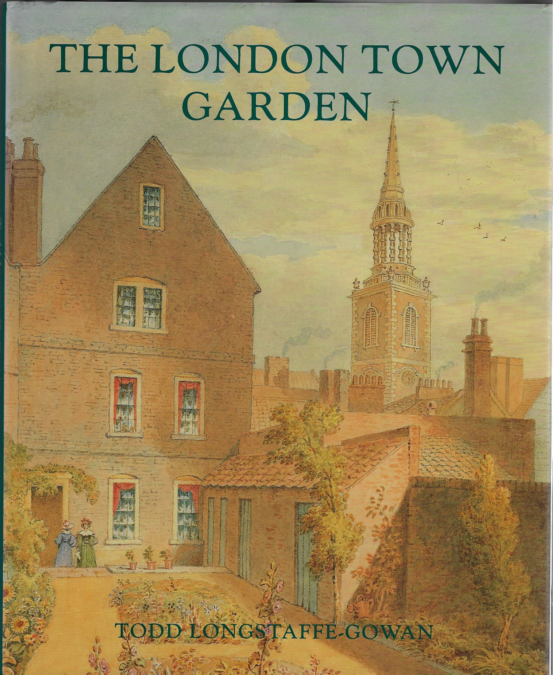Image for The London Town Garden, 1700-1840