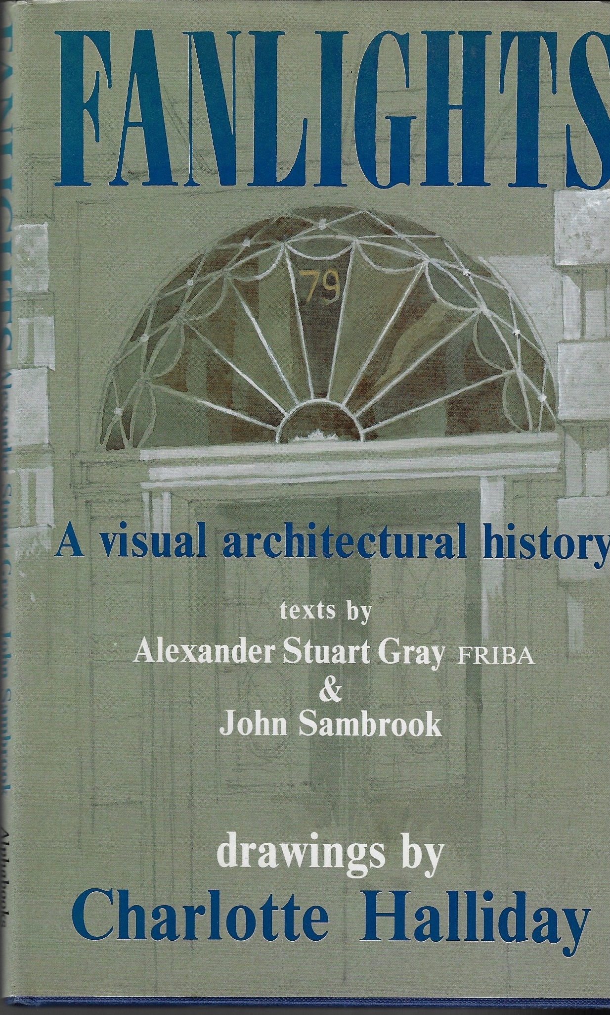 Image for Fanlights A Visual Architectural History