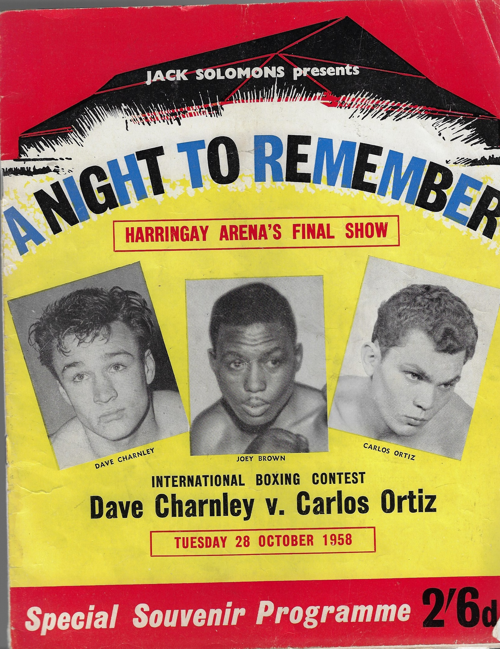 Image for Special Souvenir Boxing Program, 'A Night to Remember' Dave Charnley v. Carlos Ortiz; Dick Richardson v. Garvin Sawyer; Nosher Powell v. Basil Kew,  plus 4 other bouts,  28 October 1958. Tuesday 28th October 1958, Haringay Arena's Final Show