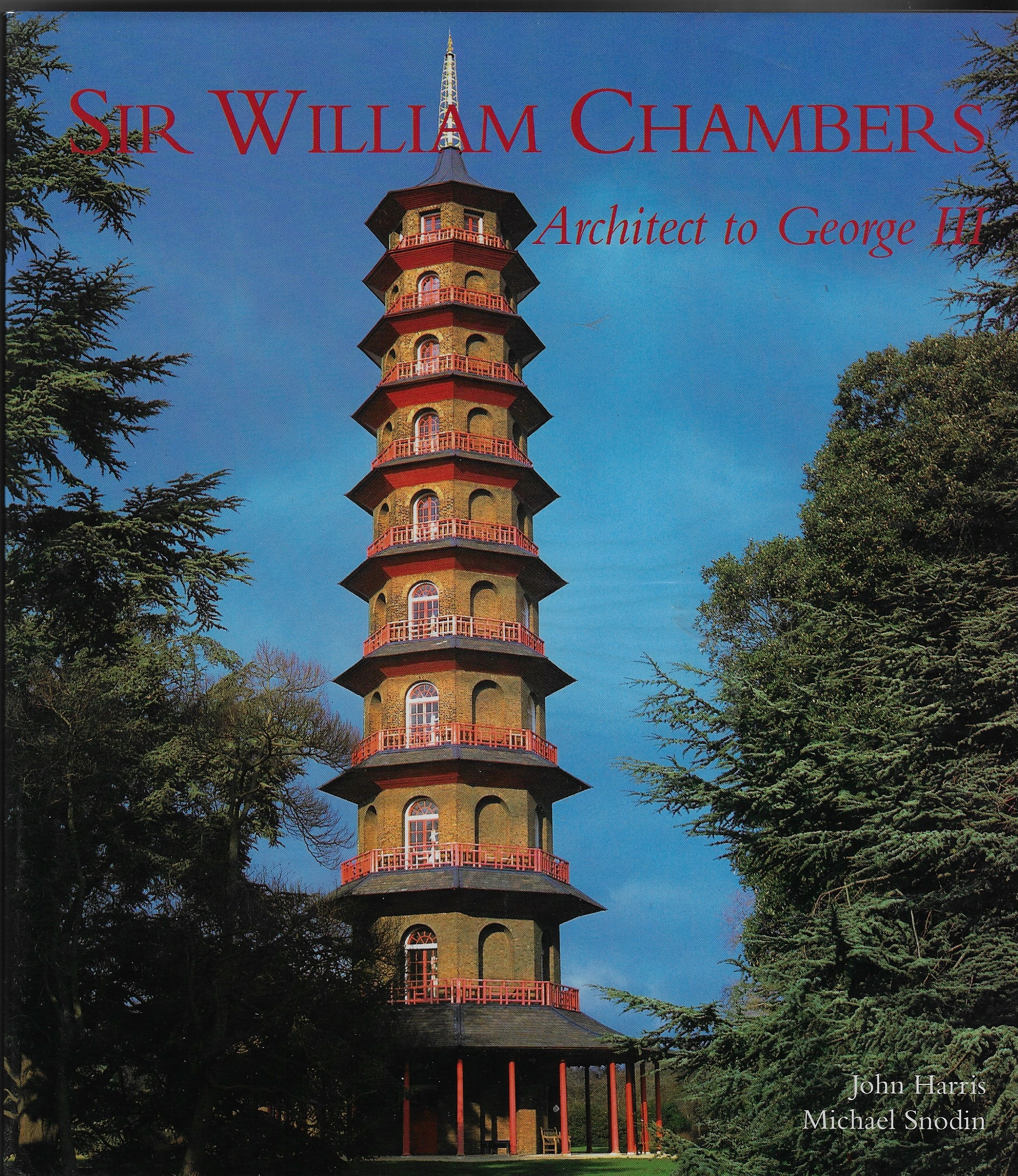 Image for Sir William Chambers Architect to George III