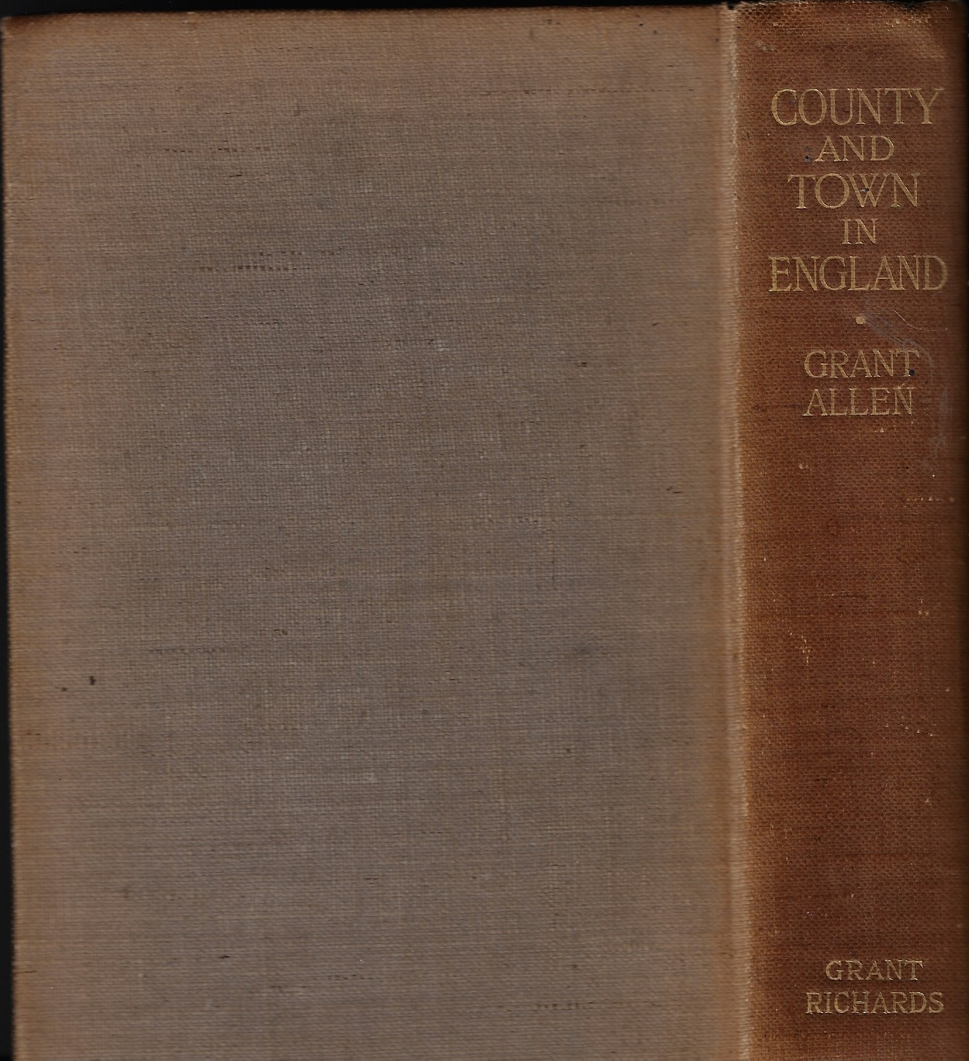 Image for County and Town in England, Together with some Annals of Churnside
