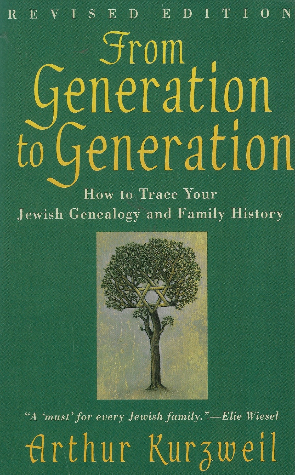 Image for From Generation to Generation How to Trace Your Jewish Genealogy and Family History