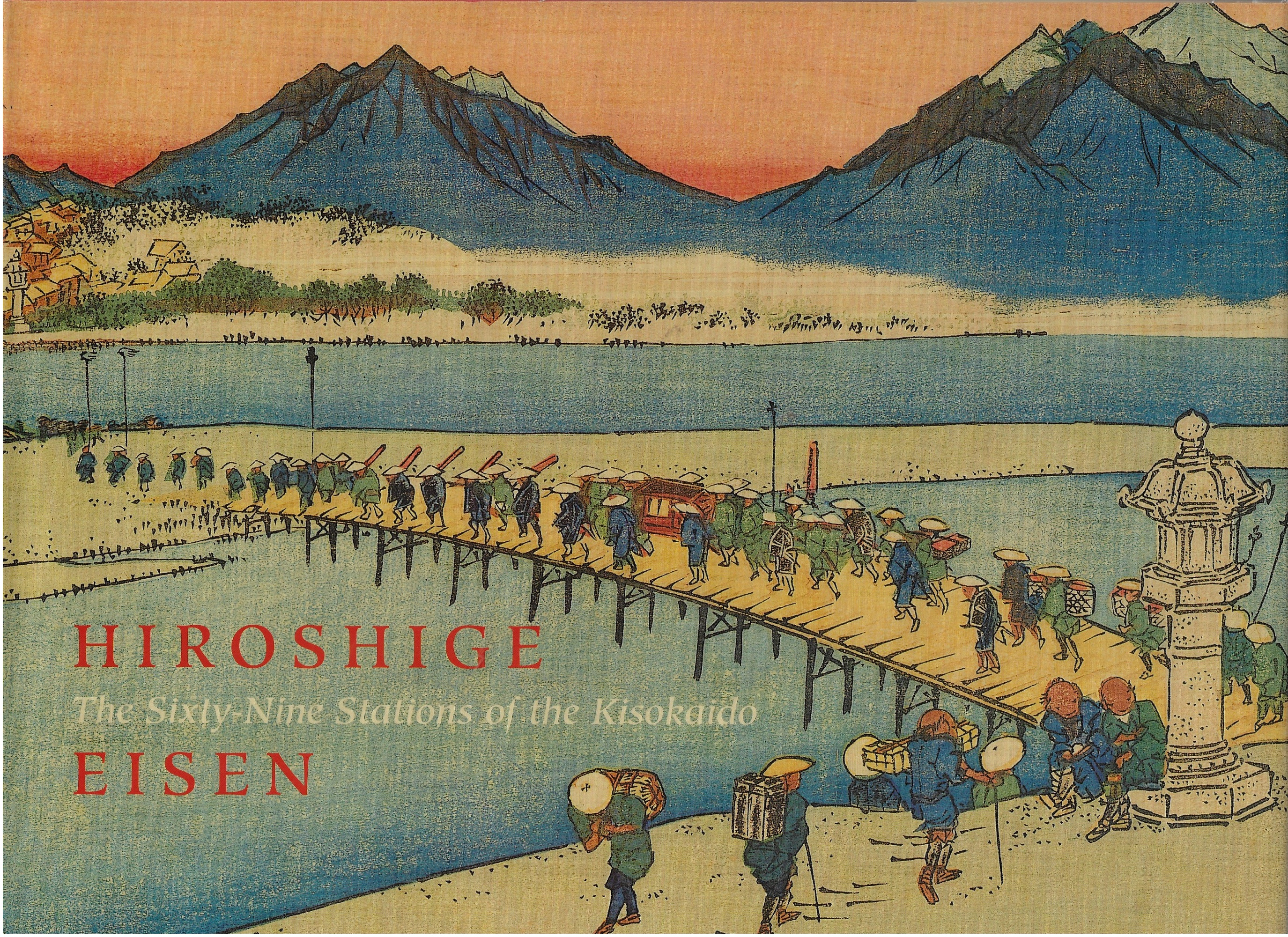 Image for Hiroshige Sixty-Nine Stations of the Kisokaido