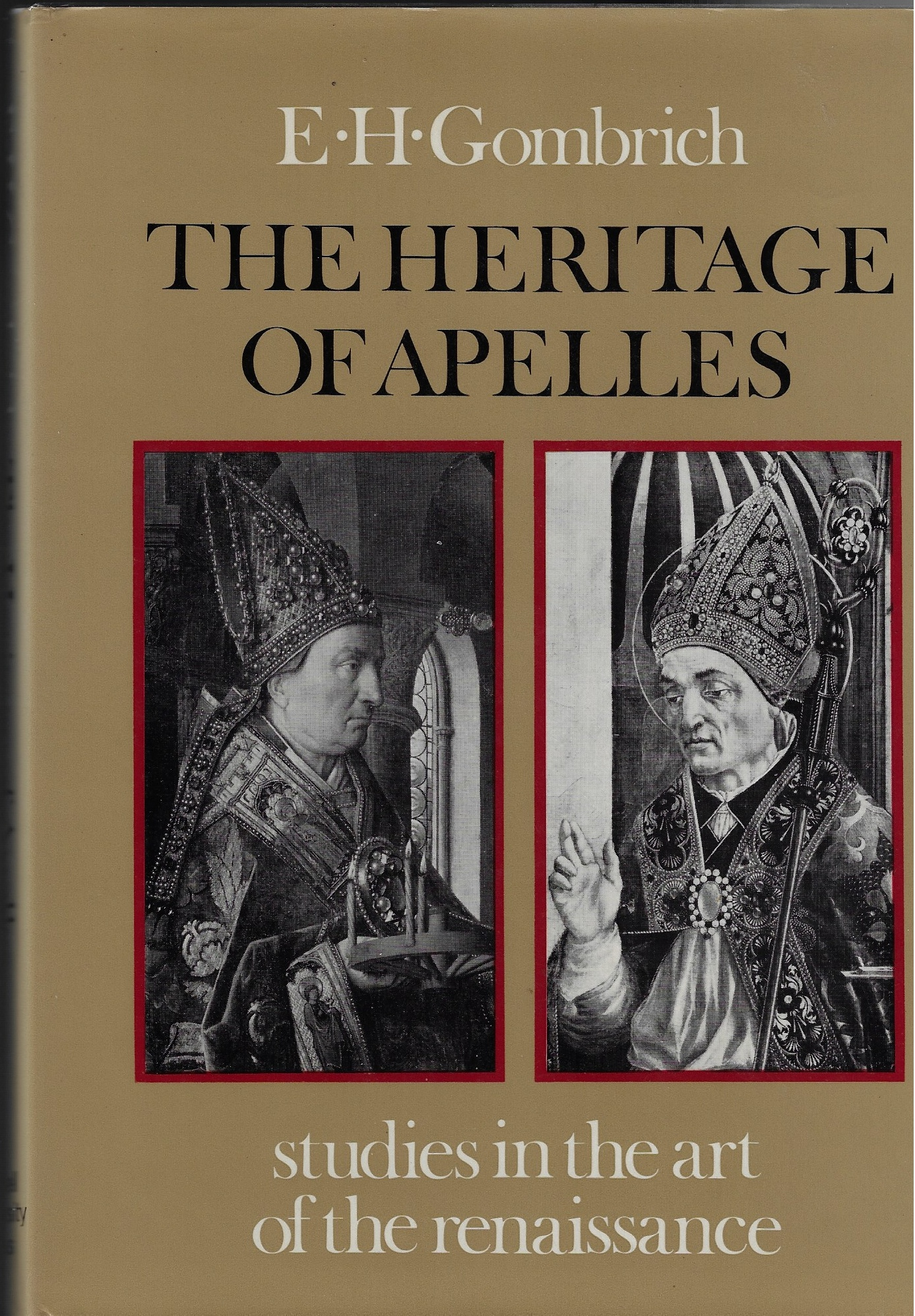Image for The Heritage of Apelles. Studies in the Art of the Renaissance.