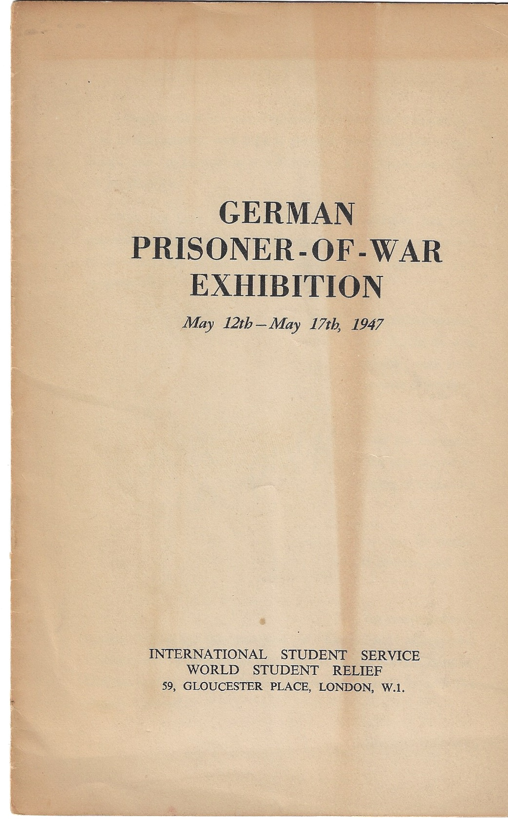 Image for German Prisoner-of-War Exhibition May12th -- May 17th, 1947