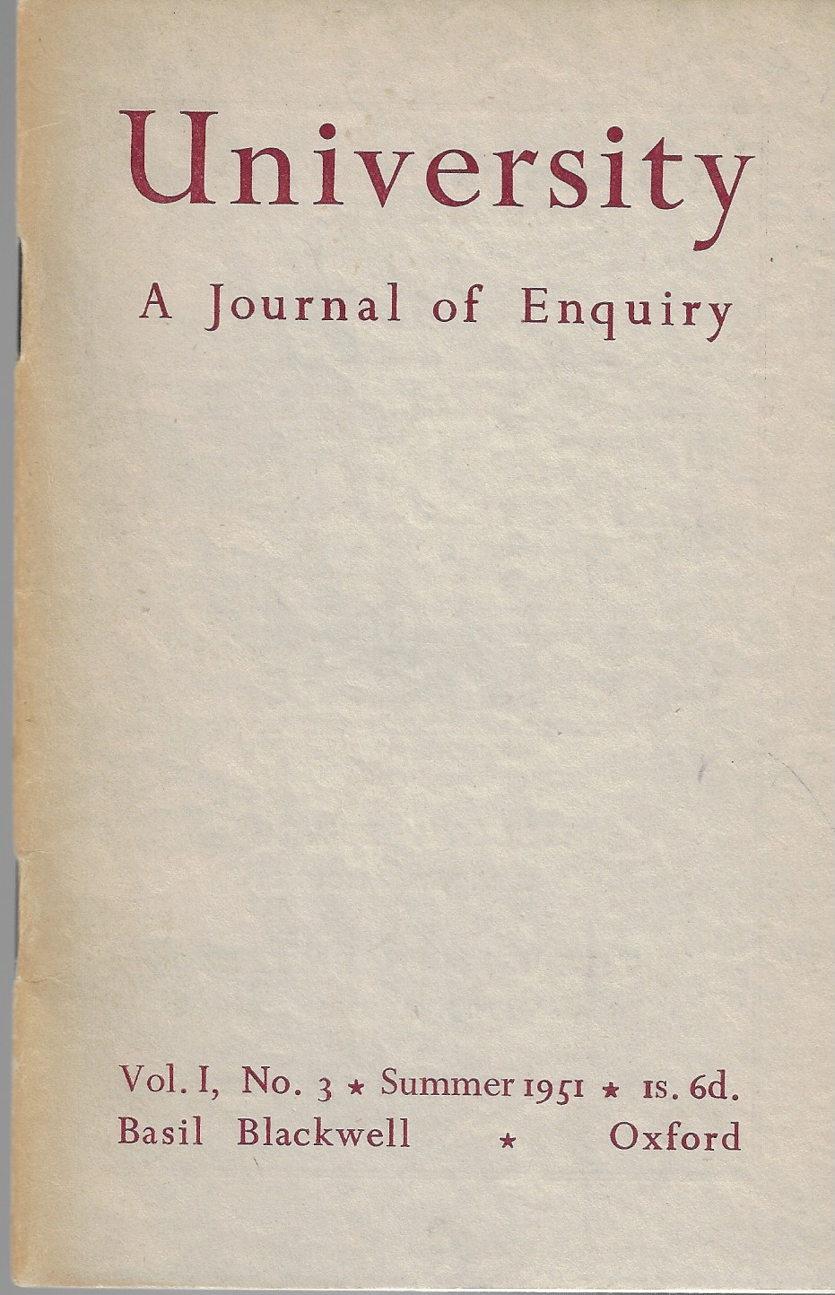 Image for University: a Journal of Enquiry. Vol. 1, No. 3