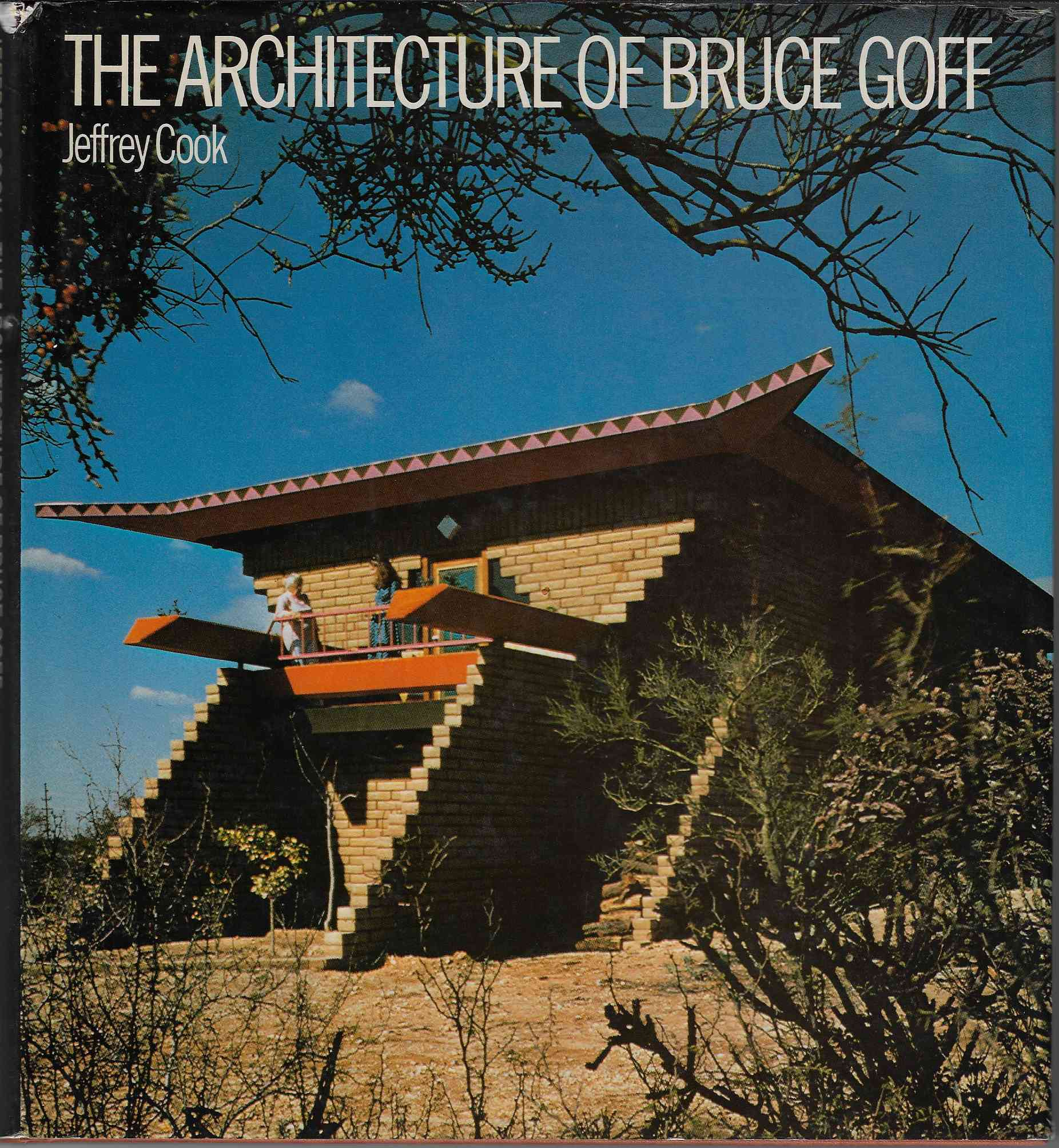 Image for The Architecture of Bruce Goff