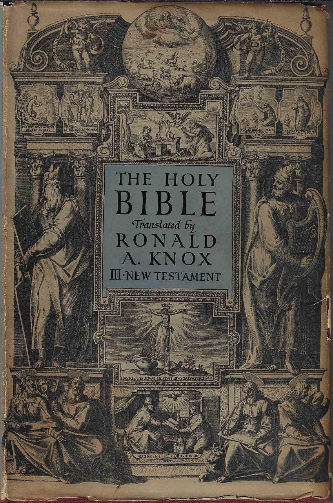 Image for The Holy Bible Translated by Ronald A. Knox The New Testament