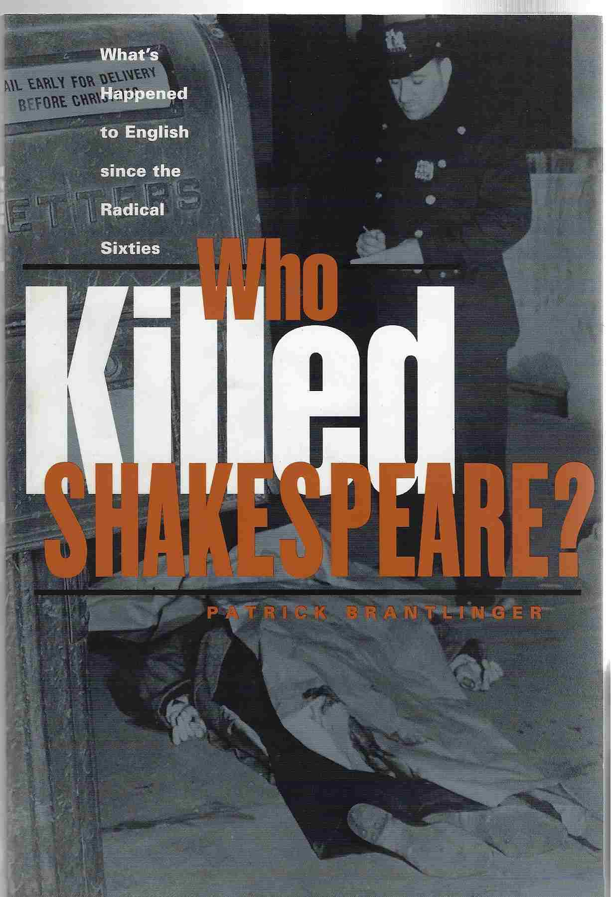 Image for Who Killed Shakespeare What's Happened to English Since the Radical Sixties