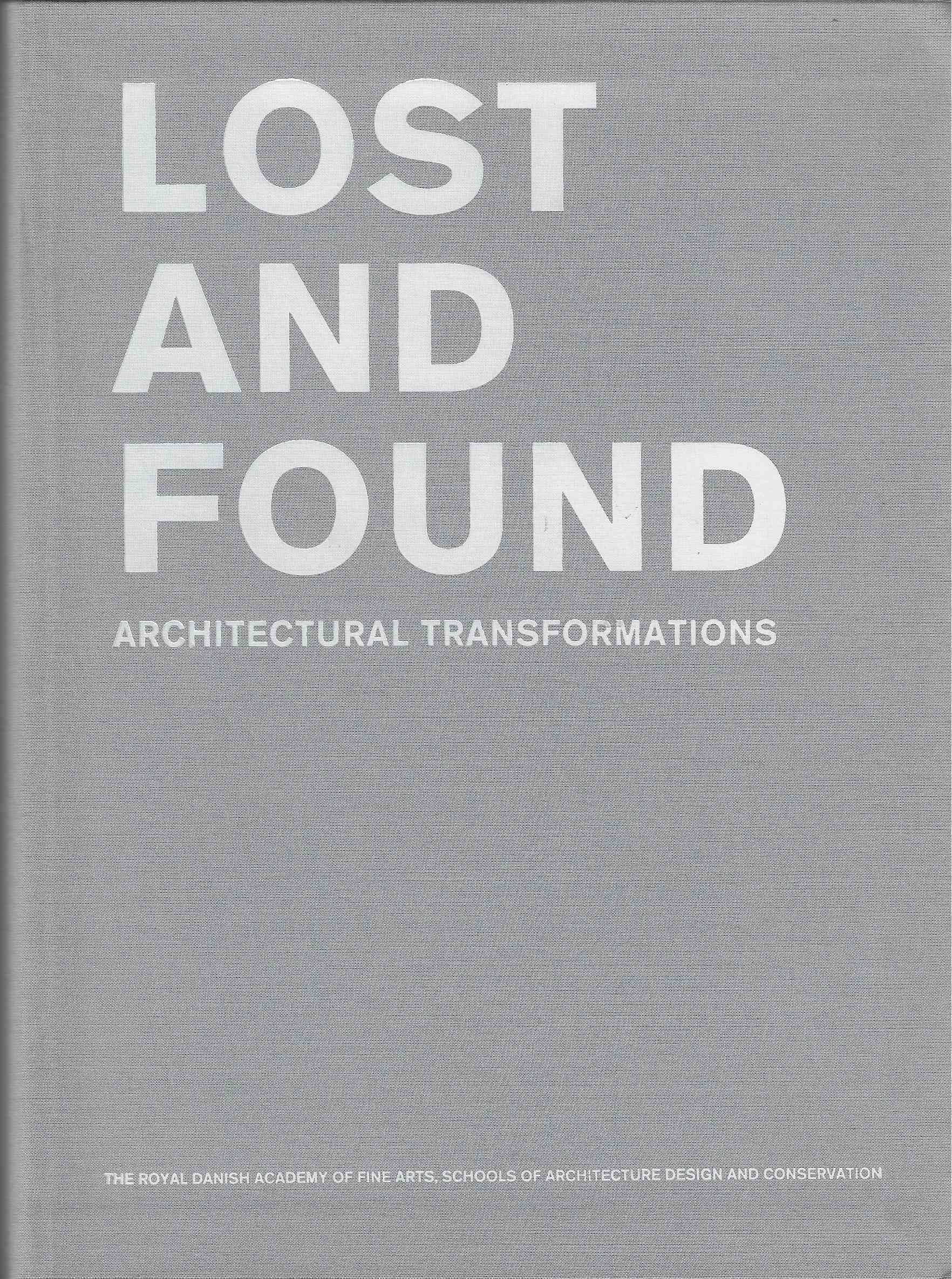 Image for Lost and Found Architectural Transformations (Text in English)