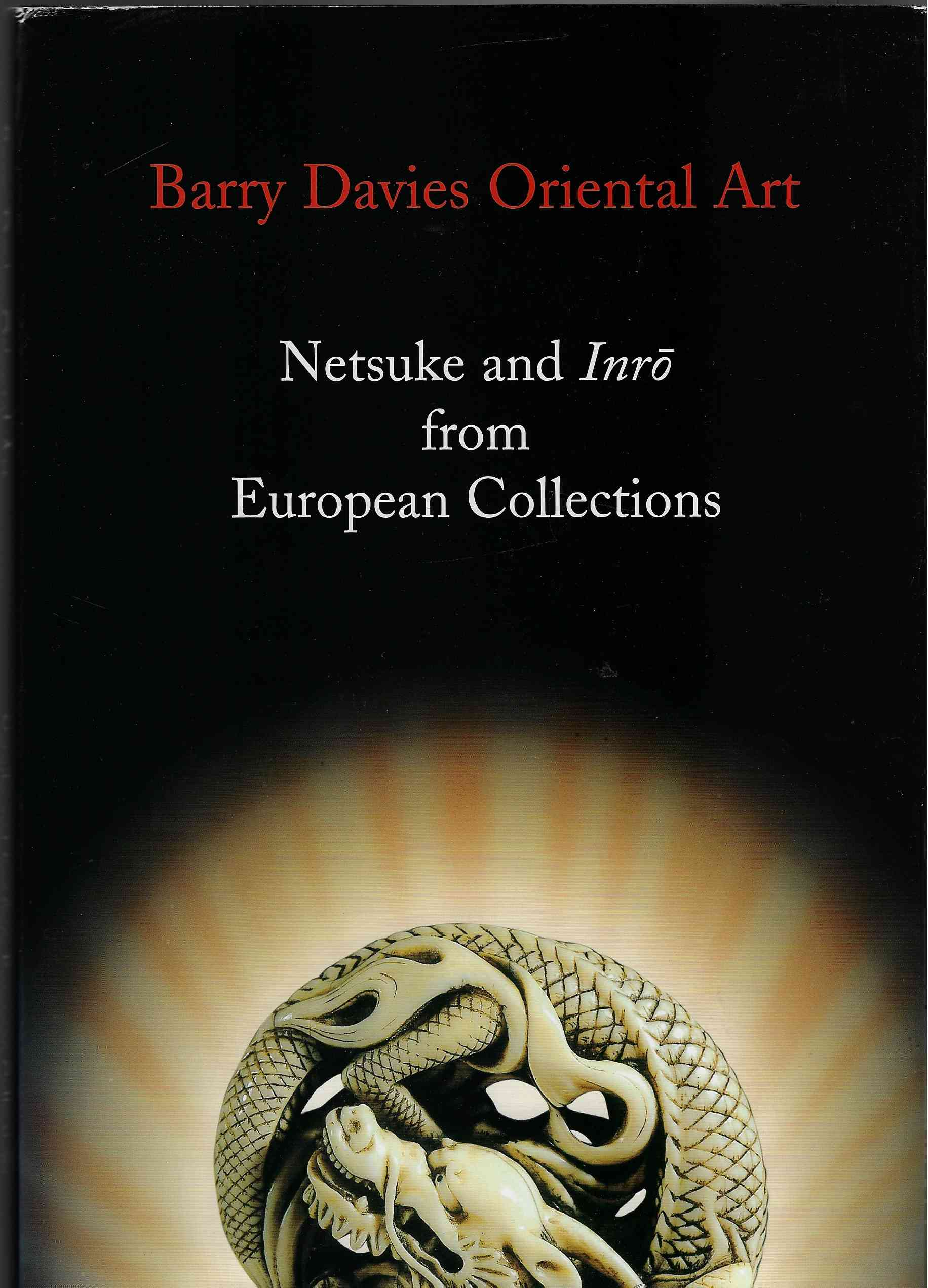 Image for Netsuke and Inro from European Collections Barry Davies Oriental Art, 17 June - 5 July, 2002
