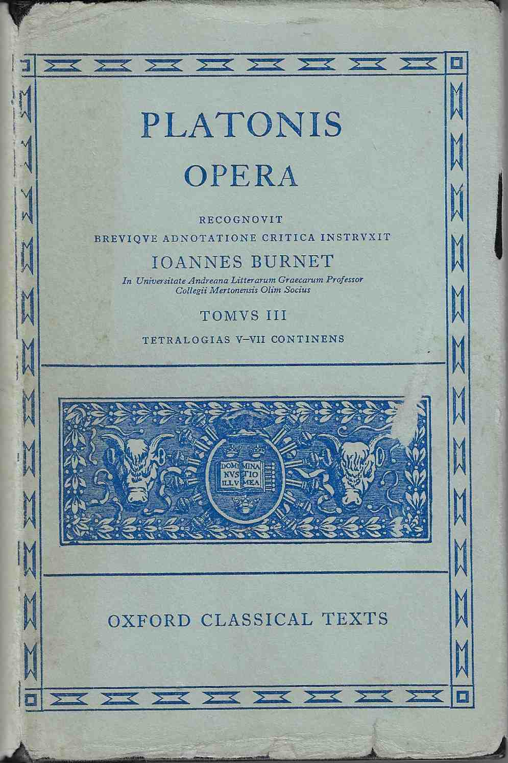 Image for Plato Opera Vol. III  (Thg. , Chrm. , Laches. , Lysis - Euthd. , ... Lo, Mnx. ) Vol 3 (Oxford Classical Texts)