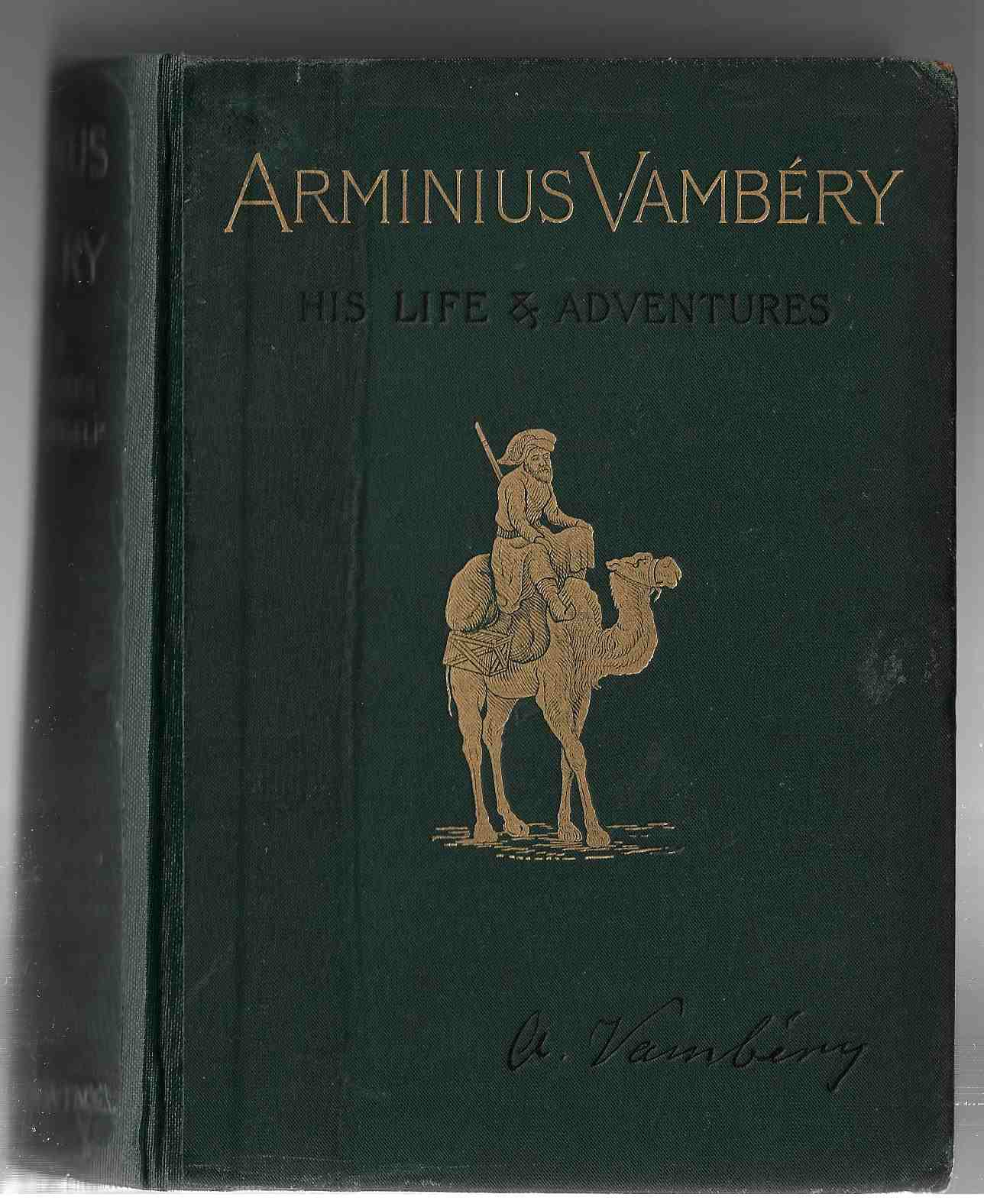 Image for Arminius Vambery -- His Life and Adventures. Written by Himself. [with the Bookplate of Neville Chamberlain]