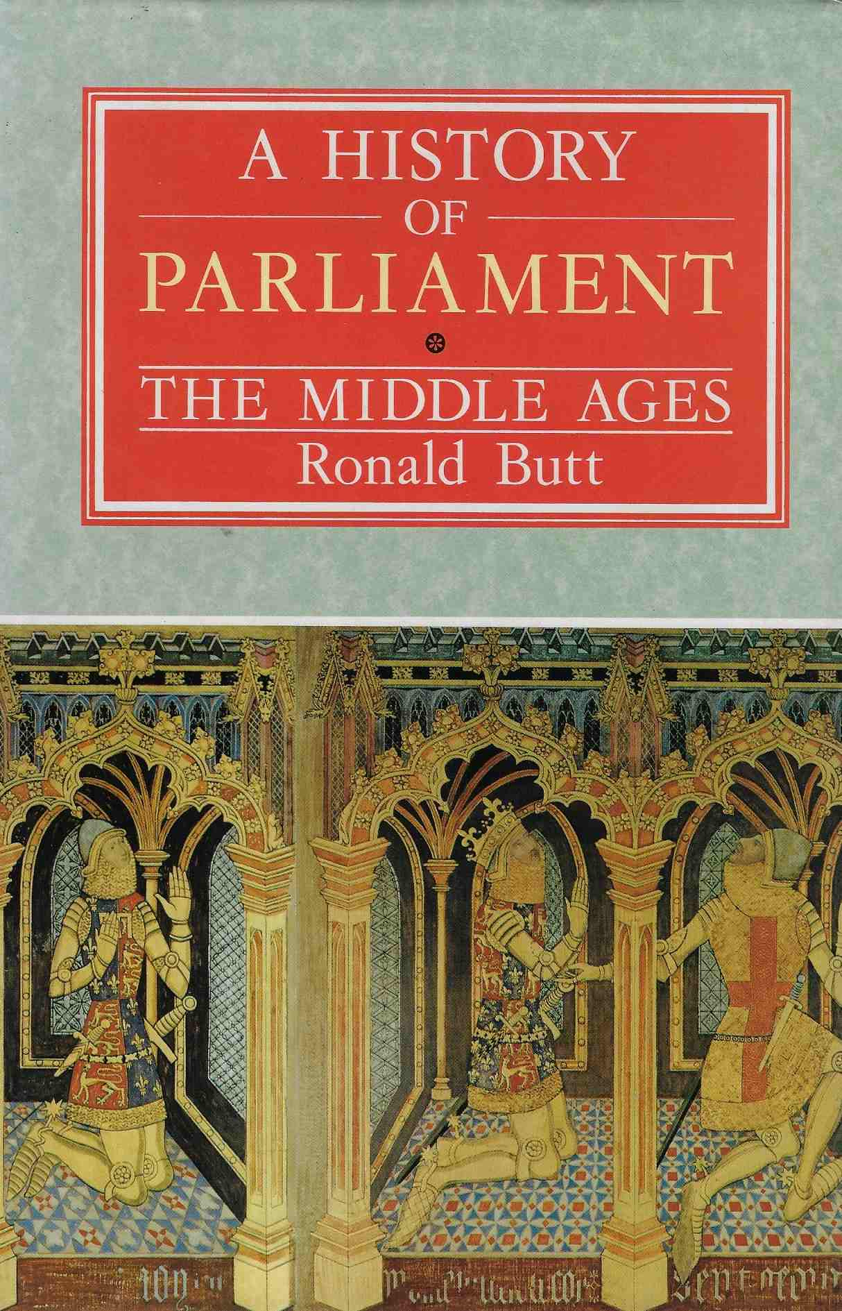 Image for A History of Parliament The Middle Ages