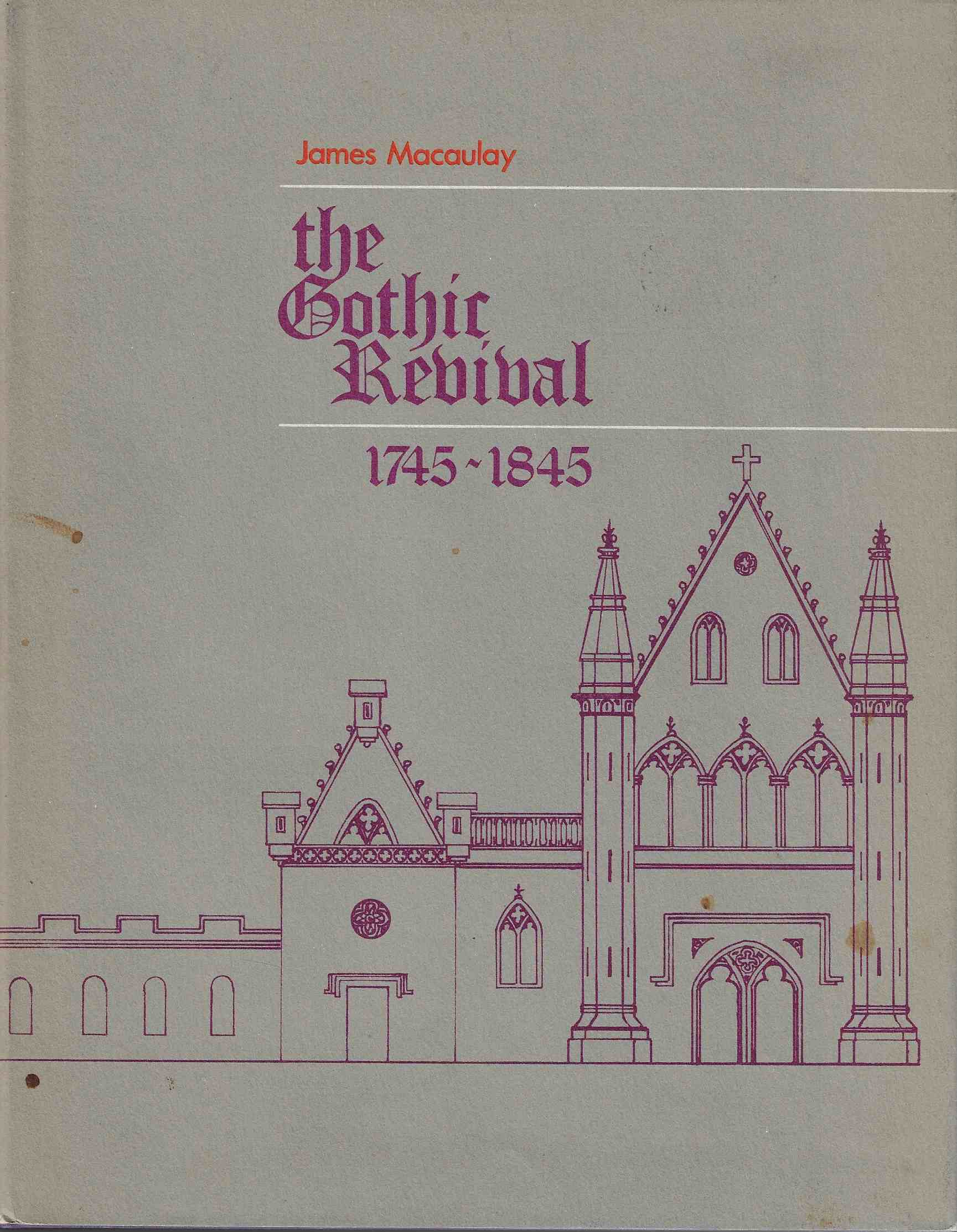 Image for Gothic Revival 1745-1845