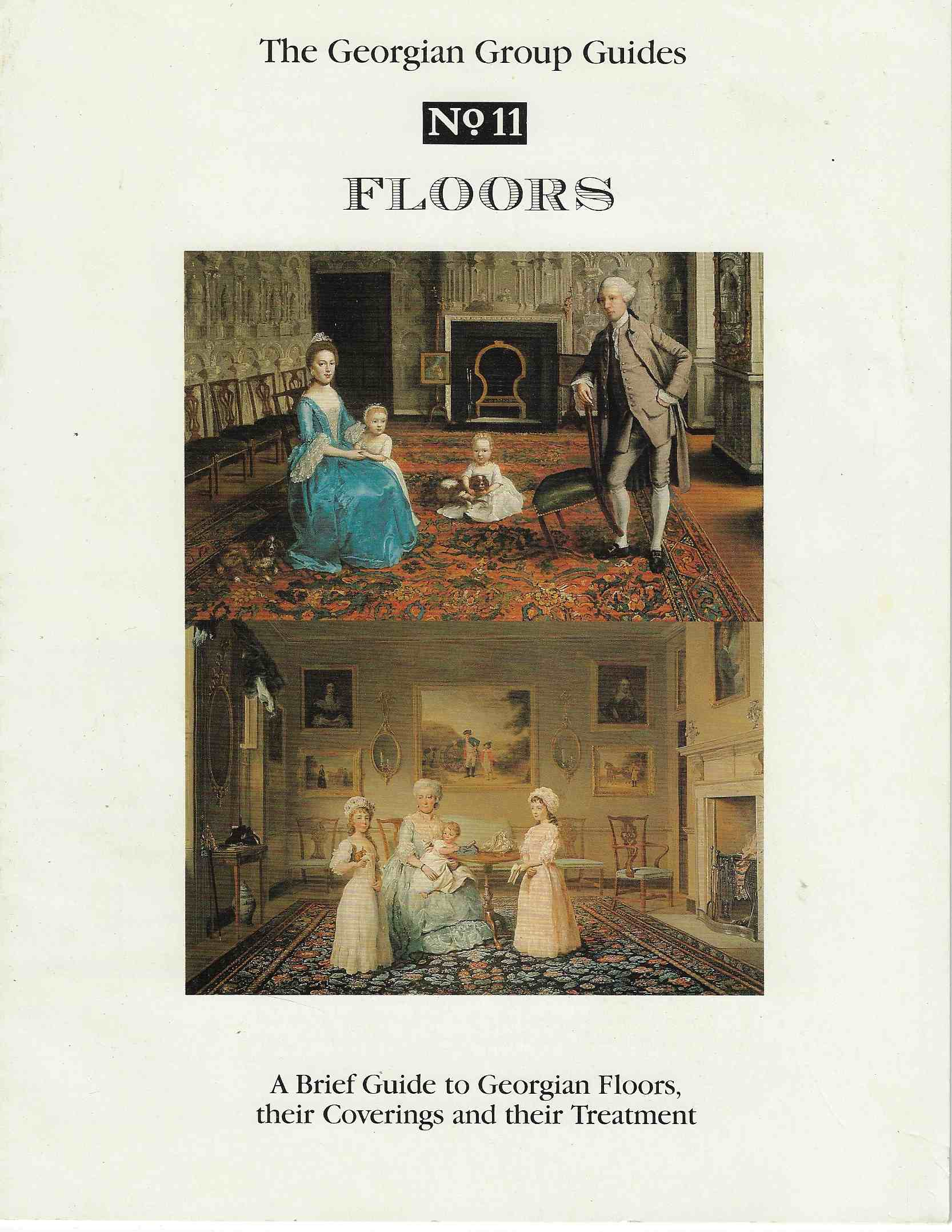 Image for Floors A Brief Guide to Georgian Floors, their Coverings and their Treatment