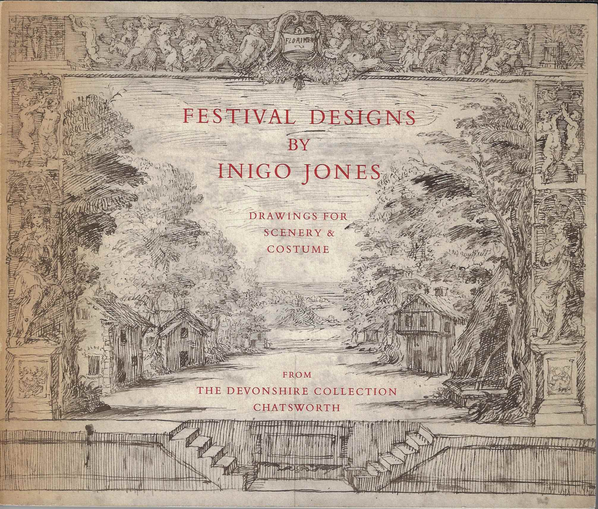 Image for Festival Designs by Inigo Jones An Exhibition of Drawings for Scenery and Costumes for the Court Masques of James I and Charles I