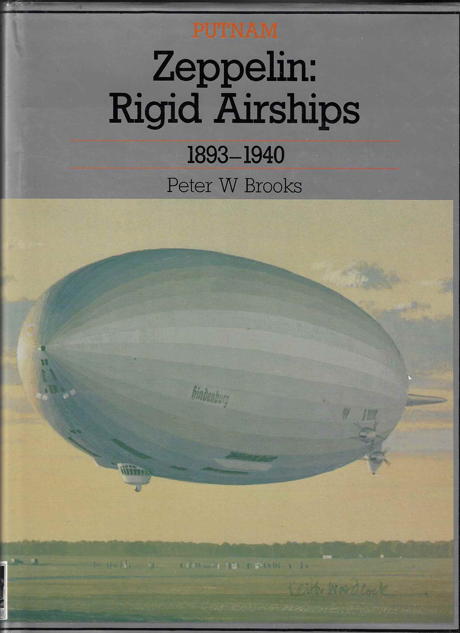 Image for ZEPPELIN RIGID AIRSHIPS Rigid Airships, 1893-1940
