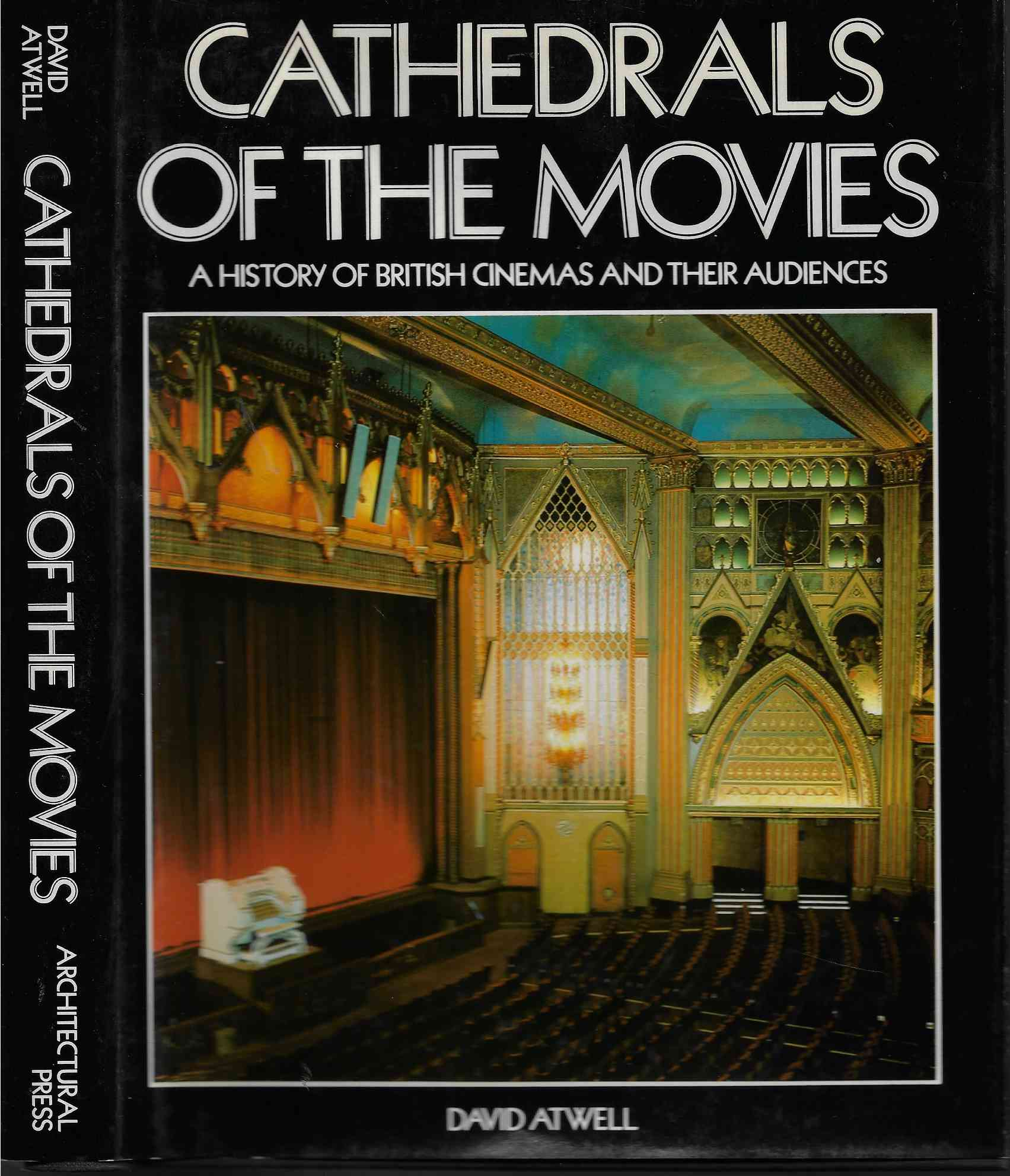 Image for Cathedrals of the Movies History of British Cinemas and Their Audiences