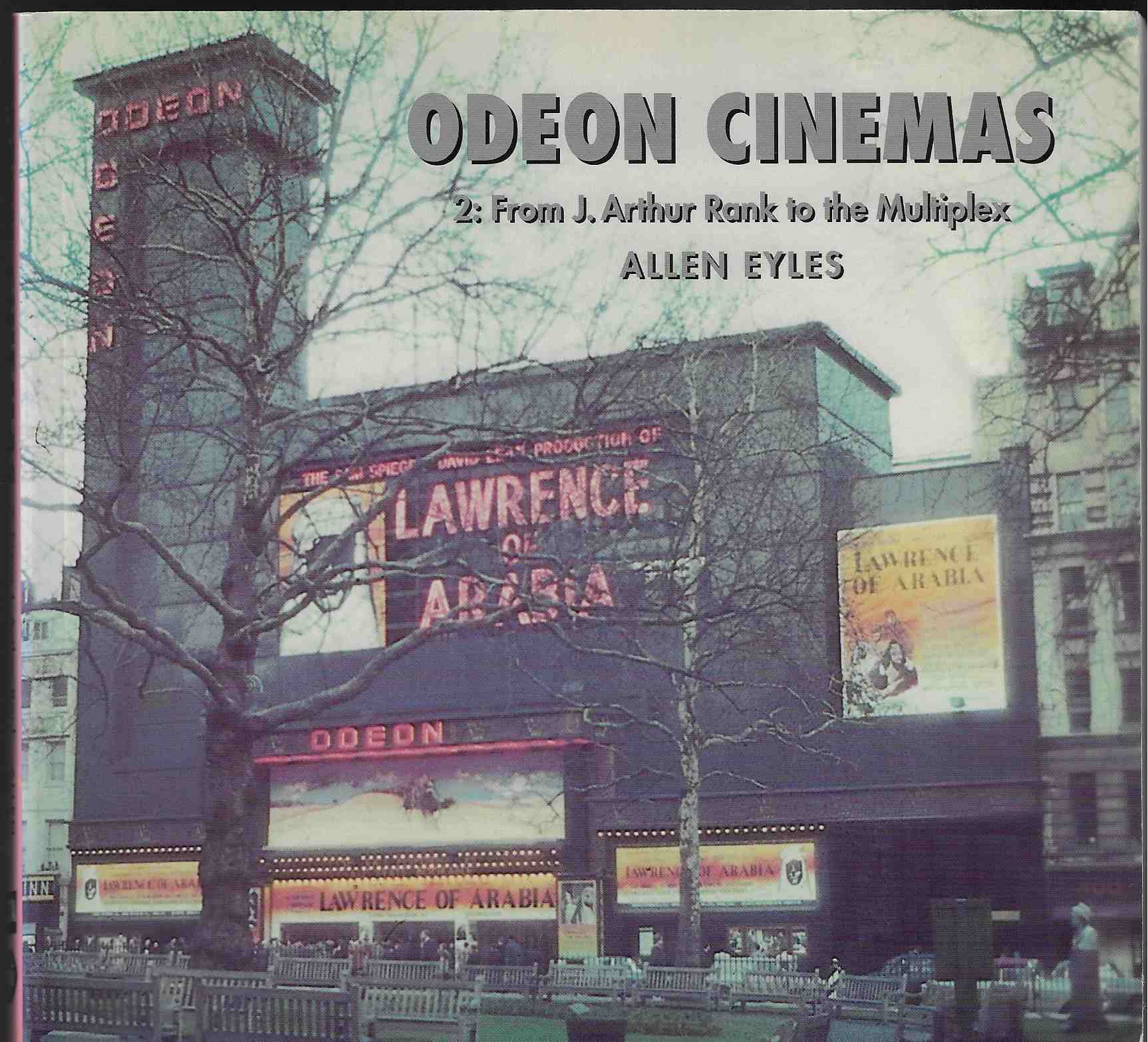 Image for Odeon Cinemas From J. Arthur Rank to the Multiplex V. 2