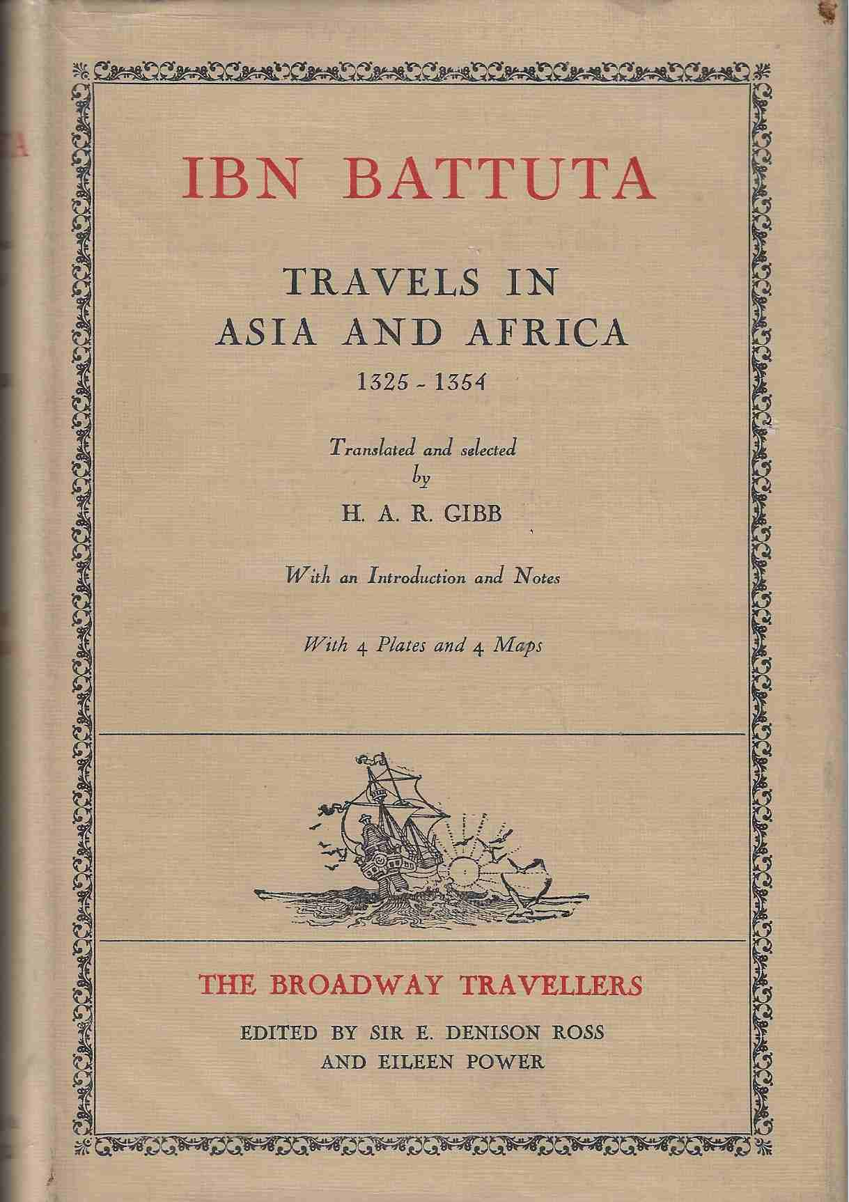 Image for Ibn Battta Travels in Asia and Africa, 1325-1354 Translated & Selected by H. A. R. Gibb