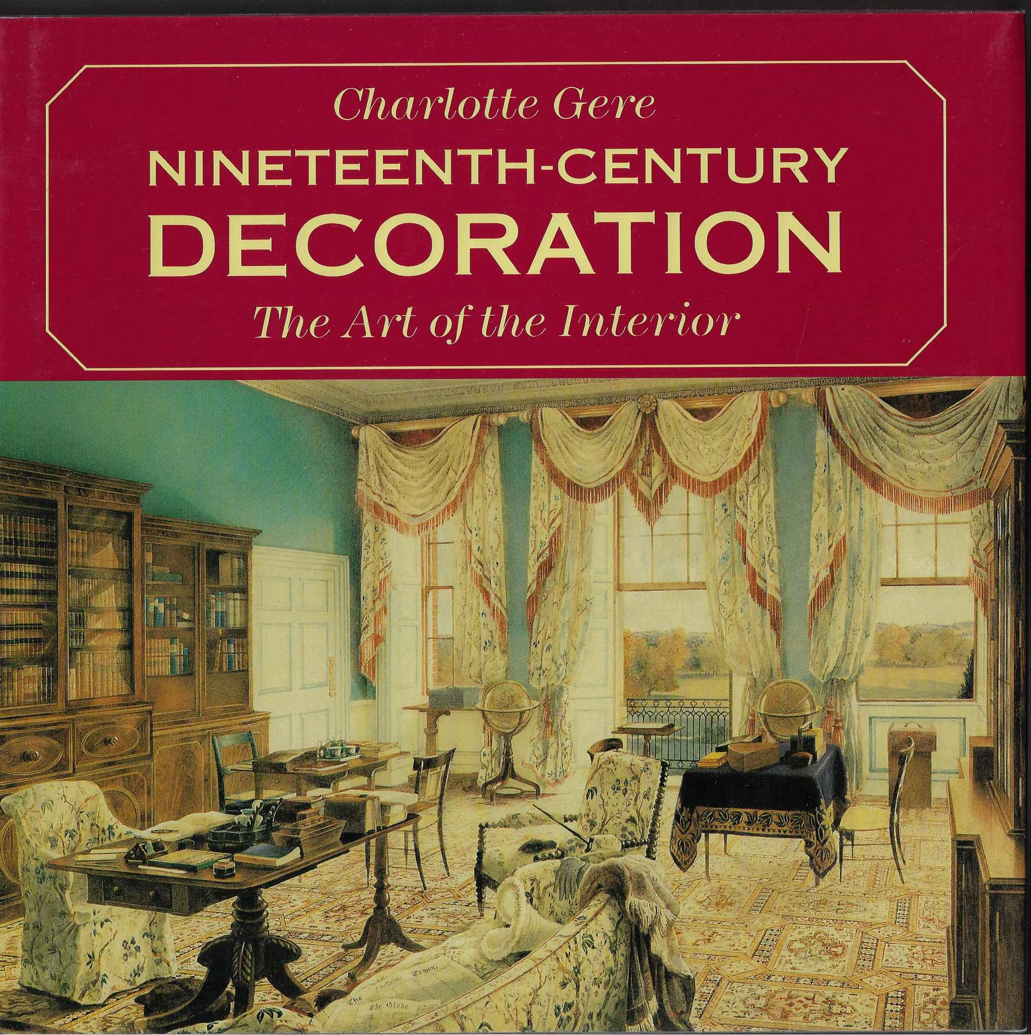 Image for Nineteenth Century Decoration Art of the Interior