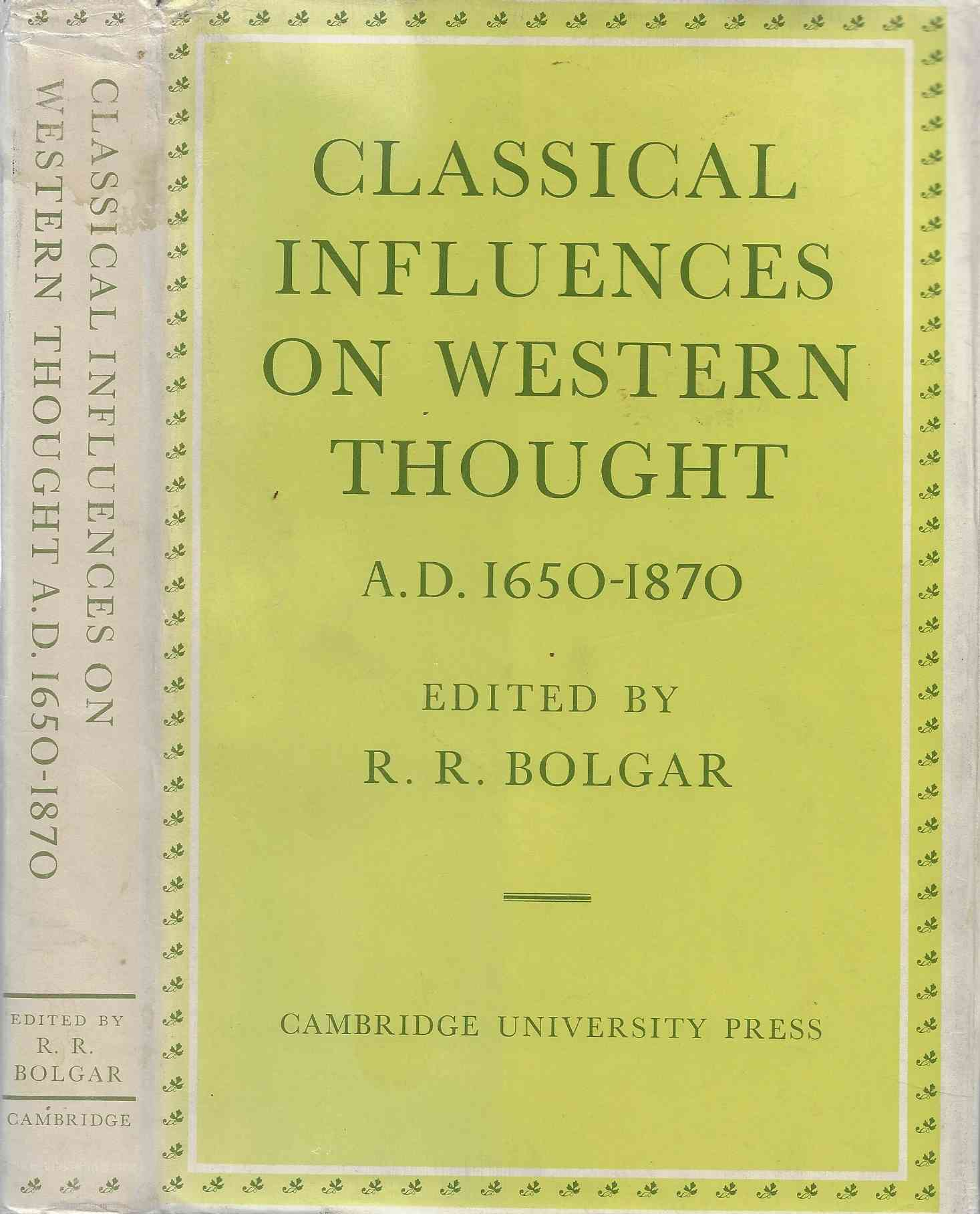 Image for Classical Influences on Western Thought  A. D. 1650-1870